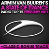 Cover of the album A State of Trance Radio Top 15 - February 2011 (Including Classic Bonus Track)