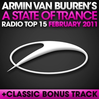 Cover of the track A State of Trance Radio Top 15 - February 2011 (Including Classic Bonus Track)