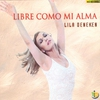 Cover of the album Libre Como Mi Alma