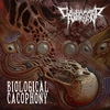 Cover of the album Biological Cacophony