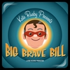 Couverture du titre Big Brave Bill