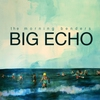 Couverture de l'album Big Echo