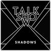 Cover of the album Shadows - Single