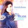 Cover of the album Solo Lo Mejor - 20 Éxitos: Daniela Romo