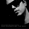 Cover of the album God Showed Me the Way (Incognito Mixes) [feat. Riqo Suaveé] - Single
