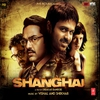Couverture de l'album Shanghai (Original Motion Picture Soundtrack)