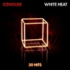 Cover of the album White Heat: 30 Hits