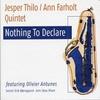 Couverture de l'album Nothing to Declare (feat. Olivier Antunes)