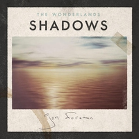Couverture du titre The Wonderlands: Shadows - EP