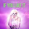Couverture de l'album If You Like It (feat. Elsa Li Jones) [The Remixes]