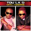Cover of the album Tou la o (feat. Konshens) - Single