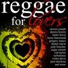 Cover of the album Reggae for Lovers