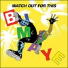 Cover of the track Watch Out For This (Bumaye) *