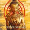 Cover of the album Om Mani Padme Hum