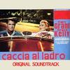 """Cover of the album Caccia al ladro (Original Soundtrack Theme from """"Caccia al ladro"""") - Single"""