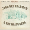Cover of the album John Dee Holeman and the Waifs Band