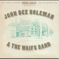Cover of the track John Dee Holeman and the Waifs Band