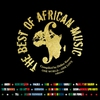 Cover of the album The Best of African Music (One World One Love Edition)