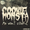 Cover of the album Me Want Cookie - EP