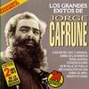 Cover of the album Los Grandes Éxitos de Jorge Cafrune
