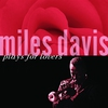 Couverture de l'album Miles Davis Plays for Lovers (Remastered)
