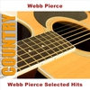 Cover of the album Webb Pierce Selected Hits