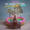 Cover of the album Island of Sin (feat. Ayo Jay & Caitlyn Scarlett) [Ash Remix] - Single