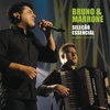 Cover of the album Seleção Essencial: Bruno e Marrone - Grande Sucessós