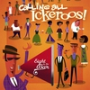 Cover of the album Calling All Ickeroos