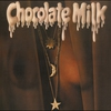 Couverture de l'album Chocolate Milk (Expanded)