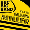 Cover of the album The Bbc Big Band Plays Glenn Miller