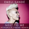 Couverture du titre Next to Me (Kendrick Lamar remix)