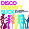 Cover of the album Disco Doesn't Suck! Vol.1