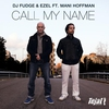 Cover of the album Call My Name (feat. Mani Hoffman) - Single