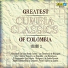 Cover of the album Greatest Cumbia Classics of Colombia, Vol. 1