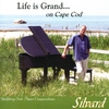 Cover of the album Life Is Grand... On Cape Cod