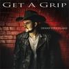 Cover of the album Get a Grip - Single