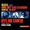 Cover of the album Oye Mi Canto (Reggaeton Mix) - EP