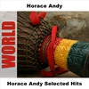 Cover of the album Horace Andy Selected Hits (Original)