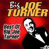 Couverture de l'album Best of Big Joe Turner (Live)