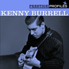 Cover of the album Prestige Profiles: Kenny Burrell (With Collector's Edition Bonus Album)